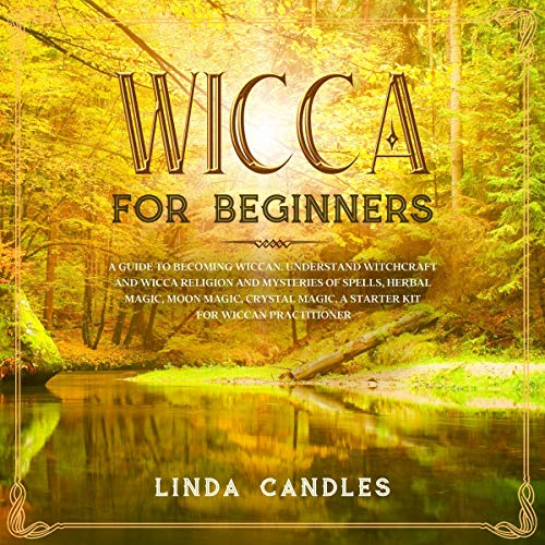 Wicca for Beginners: A Guide to Becoming Wiccan cover art
