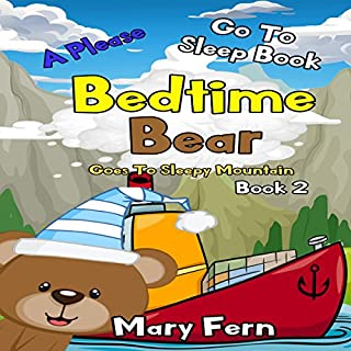 Bedtime Bear Goes to Sleepy Mountain, Book 2 cover art