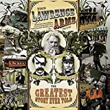 Songtexte von The Lawrence Arms - The Greatest Story Ever Told