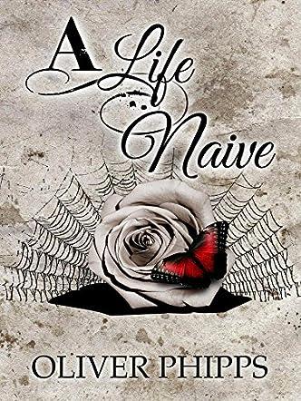 A Life Naive