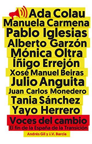 Voces del cambio: El fin de la España de la transición (Eldiario.Es Libros) eBook: Barcia, José Vicente, Gil, Andrés: Amazon.es: Tienda Kindle