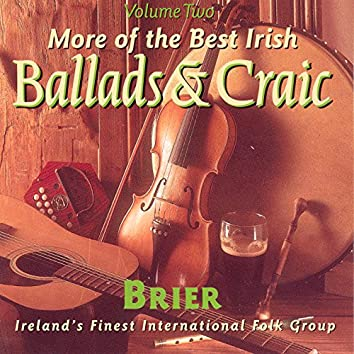 The Best Irish Ballads & Craic - Volume 2