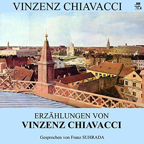 Erzählungen von Vinzenz Chiavacci audiobook cover art