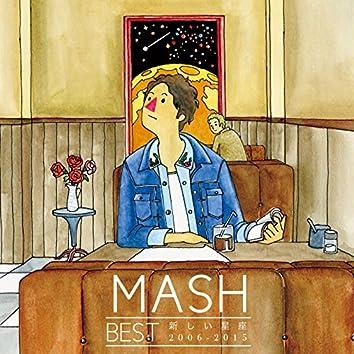 MASH BEST 新しい星座 2006-2015