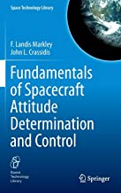 Fundamentals of Spacecraft Attitude Determination and Control (Space Technology Library)