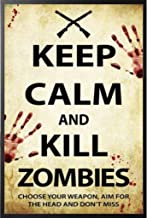 Best AQUARIUS Keep Calm Zombies Poster Print, 24 by 36-Inch Review