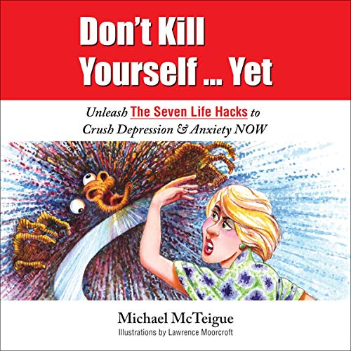 Don't Kill Yourself...Yet audiobook cover art