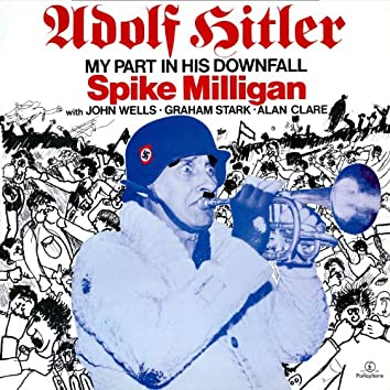 Adolph Hitler - My Part in His Downfall (With John Wells, Graham Stark, Alan Clare)
