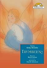 Thumbelina, Told by Kelly McGillis with Music by Mark Isham