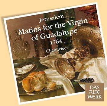 Jerúsalem : Matins for the Virgin of Guadalupe 1764 (DAW 50)