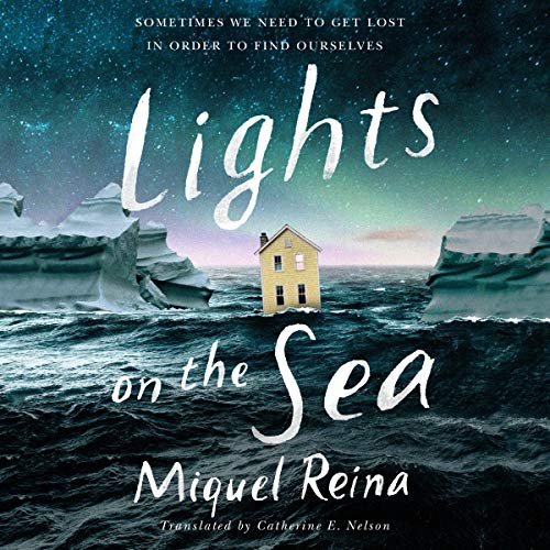 Lights on the Sea Audiobook By Miquel Reina, Catherine E. Nelson - translator cover art