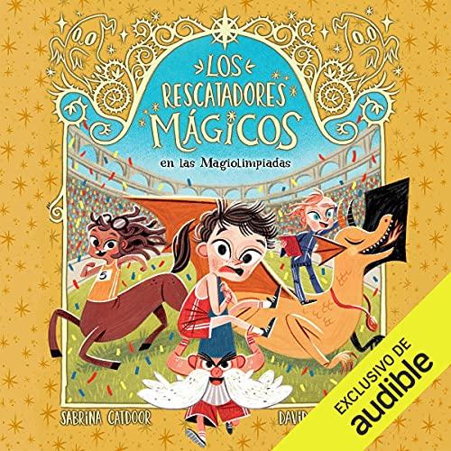 Diseño de la portada del título Los rescatadores mágicos en las magiolimpiadas