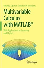 Multivariable Calculus with MATLAB (R): With Applications to Geometry and Physics