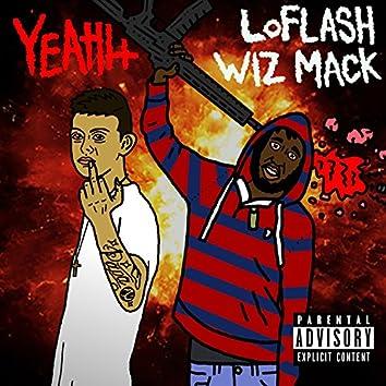 Yeahh (feat. Wiz Mack)