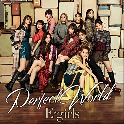 [Single]Perfect World – E-girls[FLAC + MP3]