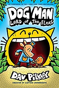 Dog Man: Lord of the Fleas: From the Creator of Captain Underpants (Dog Man #5) (English Edition) par Dav Pilkey