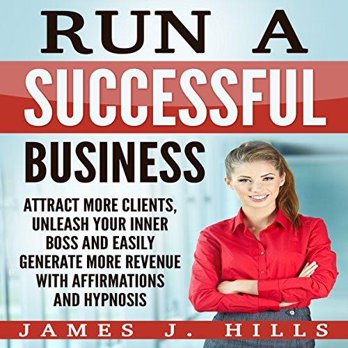 Run a Successful Business audiobook cover art