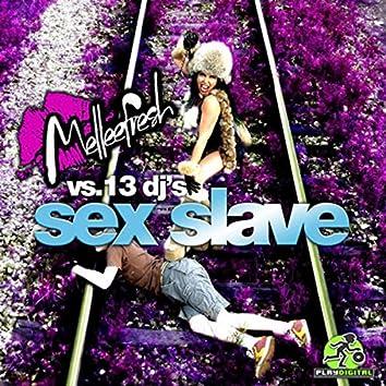 Sex Slave Melleefresh vs 13 DJs