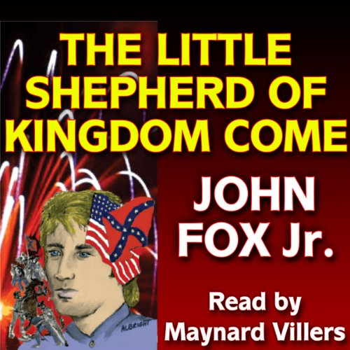 The Little Shepherd of Kingdom Come audiobook cover art
