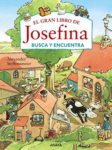 El gran libro de Josefina (Primeros Lectores (1-5 Años) - Josefina)