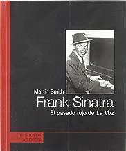 FRANK SINATRA. EL PASADO ROJO DE LA VOZ