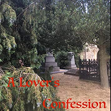 A Lovers Confession