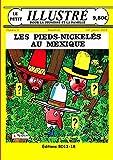Les Pieds-Nickelés au Mexique le petit illustré nº 3 Janvier 2014