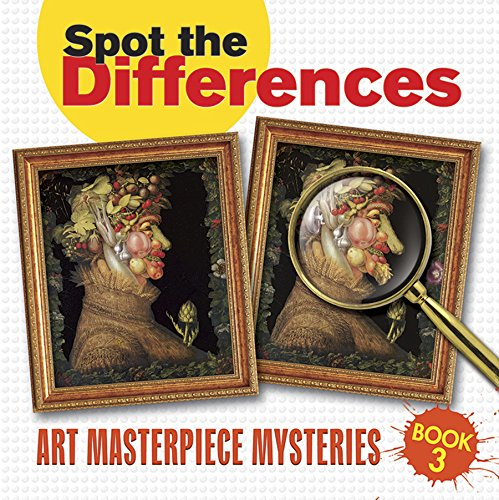 Spot the Differences: Art Masterpiece Mysteries Book 3 (Dover Children's Activity Books)