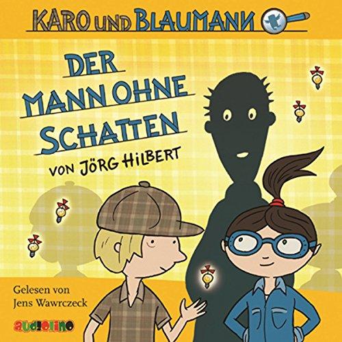 Der Mann ohne Schatten (Karo und Blaumann 2) Titelbild