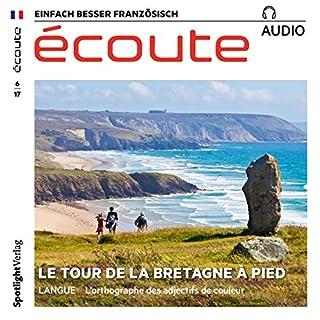 Écoute Audio - Le tour de la Bretagne à pied. 6/2017     Französisch lernen Audio - Wandern in der Bretagne              Autor:                                                                                                                                 div.                               Sprecher:                                                                                                                                 div.                      Spieldauer: 1 Std.     2 Bewertungen     Gesamt 3,0