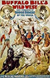 Posterazzi PDX55791LARGE A Group of Mexican Vaqueros and Lariat Experts Buffalo Bills Wild West Show Poster Print, 24 x 36, Multicolor