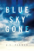 Blue Sky Gone