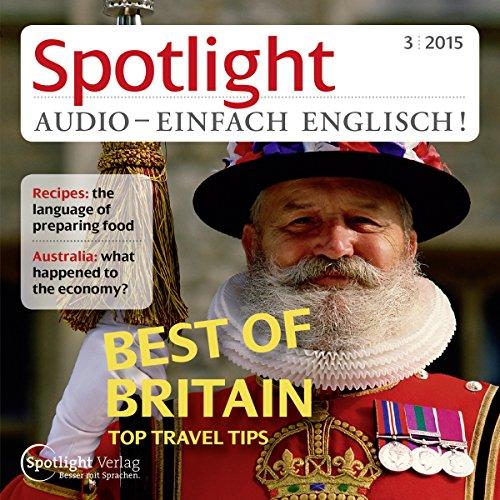 Spotlight Audio - Best of Britain, top travel tips. 3/2015 Titelbild