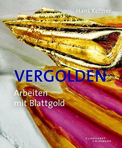 Vergolden: Arbeiten mit Blattgold