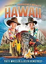 Hawaii: 6 (Travels With Gannon & Wyatt)