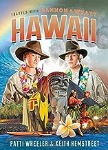 Travels with Gannon and Wyatt: Hawaii (Travels With Gannon & Wyatt)