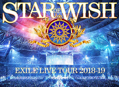 """EXILE LIVE TOUR 2018-2019 """"STAR OF WISH""""(Blu-ray Disc2枚組)"""