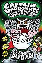 Cover of Captain Underpants and the Tyrannical Retaliation of the Turbo Toilet 2000