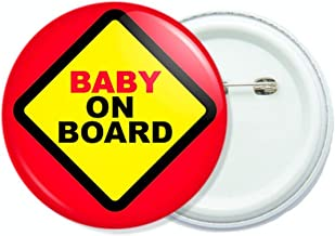Baby on board sign 1.75 inch button pin badge.