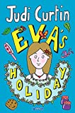 Eva's Holiday (The Eva Series Book 2) (English Edition)