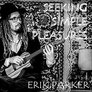 Seeking Simple Pleasures