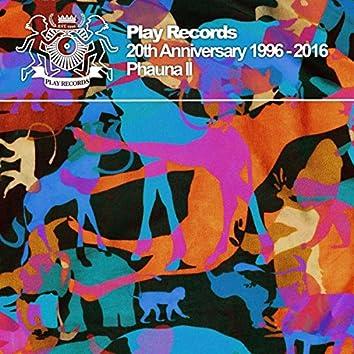 Play Records 20th Anniversary 1996 - 2016: Phauna II
