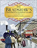 Bradshaw's Continental Railway Guide: 1853 Railway Handbook of Europe: As Featured in the TV Series Great Continental Railway Journeys
