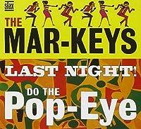 Last Night/Do The Pop-Eye by Mar-Keys (2002-06-18)