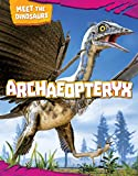 Archaeopteryx (Meet the Dinosaurs)