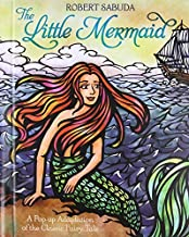 The Little Mermaid: A Pop-Up Adaptation of the Classic Fairy Tale (Pop-Up Classics) by Robert Sabuda (1-Oct-2013) Hardcover