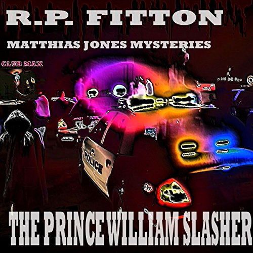 The Prince William Slasher audiobook cover art