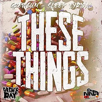 These Things (feat. Sleep Lyrical)