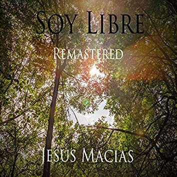 Soy Libre (Remastered)