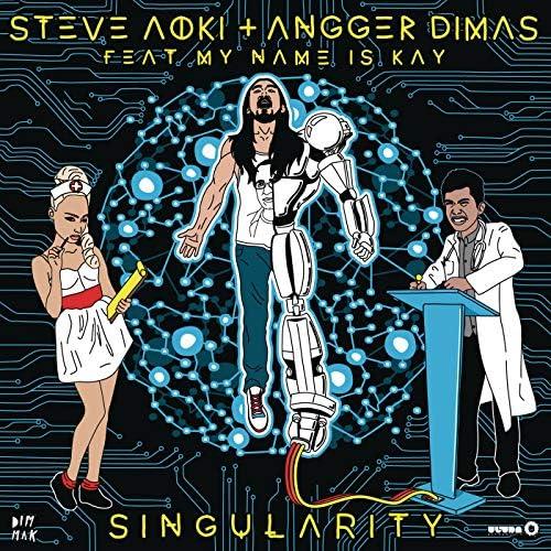 Steve Aoki & Angger Dimas feat. My Name Is Kay